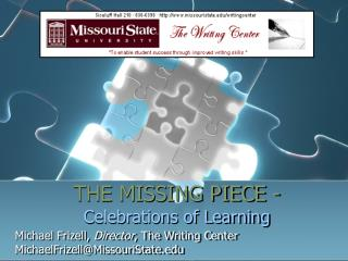THE MISSING PIECE - Celebrations of Learning