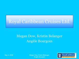 Royal Caribbean Cruises Ltd.