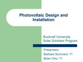 Photovoltaic Design and Installation