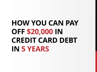 How You Can Pay Off $20,000 Debt