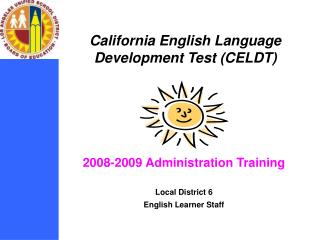California English Language  Development Test (CELDT)