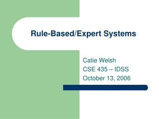 Rule-Based/Expert Systems