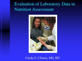 Evaluation of Laboratory Data in  Nutrition Assessment