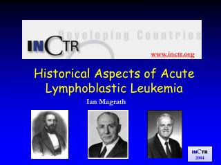 Historical Aspects of Acute Lymphoblastic Leukemia