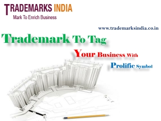 Trademark To Tag Your Business With Prolific Symbol