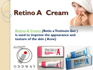 Retino A Cream Exporter Wholesale Supplier