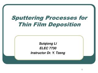 Sputtering Processes for Thin Film Deposition