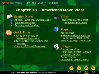 Chapter 18 – Americans Move West