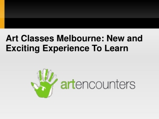 Art Classes Melbourne: New and Exciting Experience To Learn