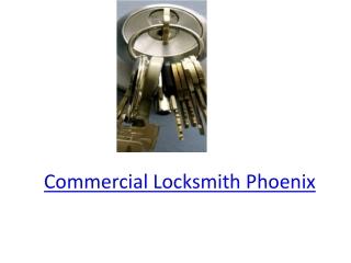 Commercial Locksmith Phoenix