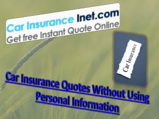 Car Insurance Quotes Without Using Personal Information