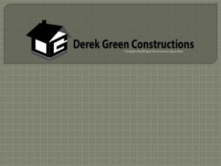 Derek Green Constructions