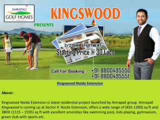 Kingswood Noida Extension Offers 2 and 3 BHK Flats Starting