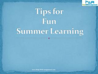 Tips for Fun Summer Learning - HelpWithAssignment.com