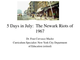 5 Days in July:  The Newark Riots of 1967