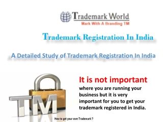 A Detailed Study of Trademark Registration In India