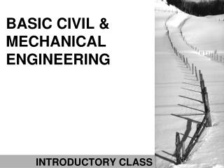 BASIC CIVIL & MECHANICAL ENGINEERING