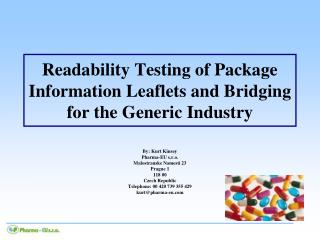 Readability Testing of Package Information Leaflets and Bridging for the Generic Industry