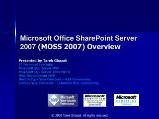 Microsoft Office SharePoint Server 2007  (MOSS 2007) Overview