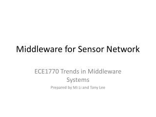 Middleware for Sensor Network