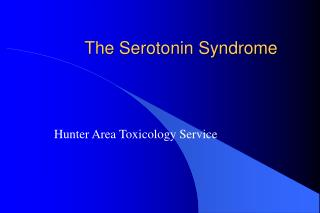 The Serotonin Syndrome