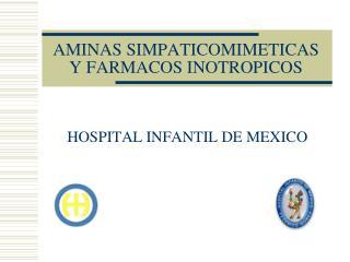 AMINAS SIMPATICOMIMETICAS Y FARMACOS INOTROPICOS