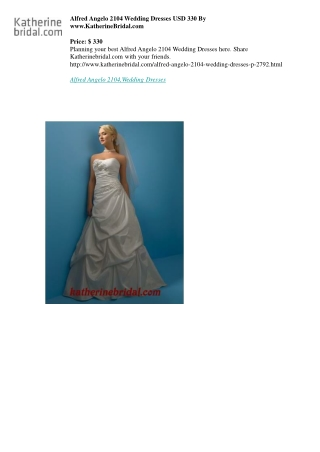 Alfred Angelo 2104 Wedding Dresses USD 330 By www.KatherineBridal.com