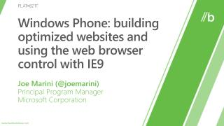 Windows Phone: building optimized websites and using the web browser control with IE9