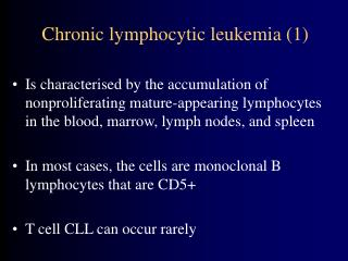 Chronic lymphocytic leukemia 1