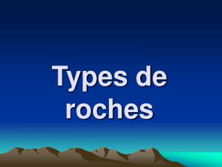 Types de roches