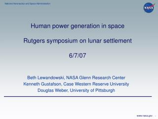 Human power generation in space Rutgers symposium on lunar settlement 6/7/07