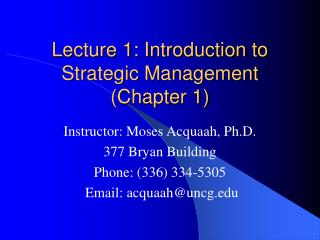 Lecture 1: Introduction to  Strategic Management (Chapter 1)