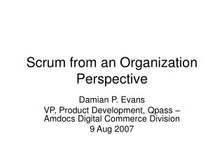 Scrum from an Organization Perspective