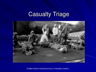 Casualty Triage