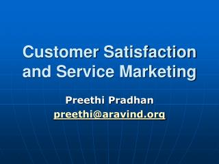 Customer Satisfaction and Service Marketing
