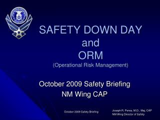 SAFETY DOWN DAY and ORM Operational Risk Management