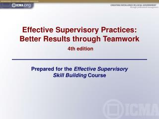 Effective Supervisory Practices: Better Results through Teamwork 4th edition