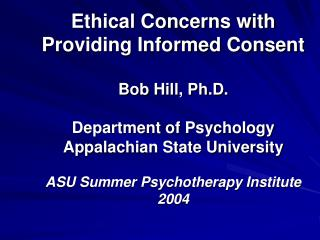 Ethics and Informed Consent
