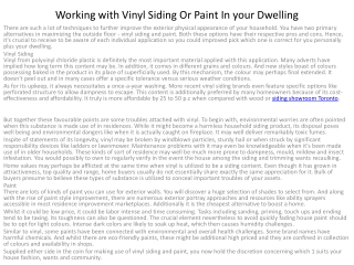 Working with Vinyl Siding Or Paint In your Dwelling