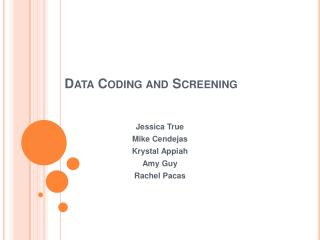 Data Coding and Screening