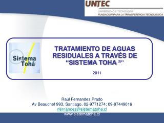 "TRATAMIENTO DE AGUAS RESIDUALES A TRAVÉS DE ""SISTEMA TOHA  ® """