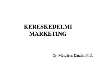 KERESKEDELMI MARKETING