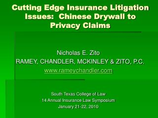 Cutting Edge Insurance Litigation Issues:  Chinese Drywall to Privacy Claims