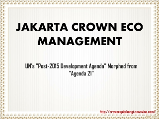 Jakarta Crown Eco Management: Post-2015 Development Agenda