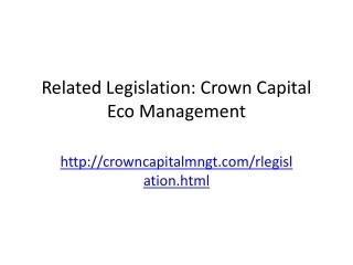 Related Legislation: Crown Capital Eco Management