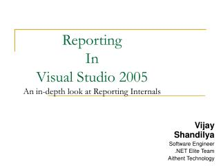 Reporting  In  Visual Studio 2005 An in-depth look at Reporting Internals