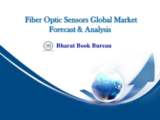 Fiber Optic Sensors Global Market Forecast & Analysis