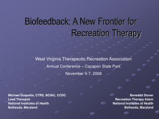 Biofeedback: A New Frontier for                                 Recreation Therapy