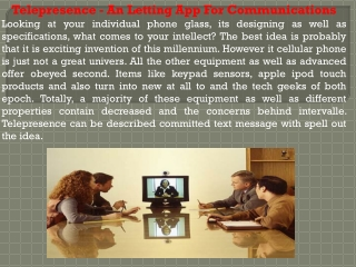 Telepresence - An Letting App For Communications