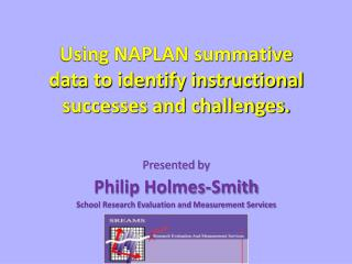 Using NAPLAN summative data to identify instructional successes and challenges.